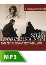 Sztuka towarzyszenia innym poprzez rozmowy indywidualne cz. II - , Mieczysław Kożuch SJ