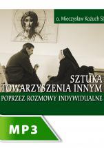Sztuka towarzyszenia innym poprzez rozmowy indywidualne cz. I - , Mieczysław Kożuch SJ