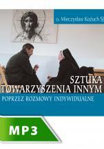 Sztuka towarzyszenia innym poprzez rozmowy indywidualne cz. IV - , Mieczysław Kożuch SJ