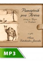 Pamiętnik psa Aresa - Pisany w Afryce i w Krakowie, Anna Lutosławska-Jaworska