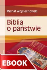 Biblia o państwie - , Wojciechowski Michał