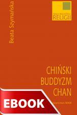 Chiński buddyzm chan - , Szymańska Beata