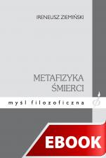 Metafizyka śmierci - , Ireneusz Ziemiński