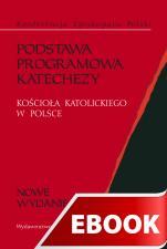 Podstawa programowa katechezy - Kościoła Katolickiego w Polsce, Konferencja Episkopatu Polski