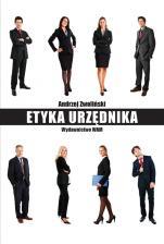 Etyka urzędnika - , Andrzej Zwoliński