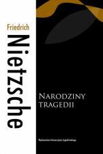 Narodziny tragedii / Outlet - , Friedrich Nietzsche