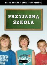 Przyjazna szkoła / Outlet  - , Erich Petlak, Livia Fenyvesiova