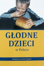 Głodne dzieci w Polsce / Outlet  - , red. Czesław Kępski