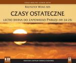 Czasy ostateczne Lectio divina do zapowiedzi Paruzji - Lectio divina do zapowiedzi Paruzji, Krzysztof Wons SDS