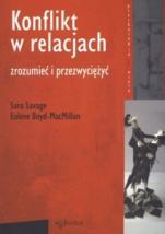 Konflikt w relacjach - Zrozumieć i przezwyciężyć, Sara Savage, Eolene Boyd-MacMillan