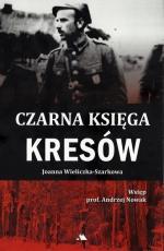 Czarna księga Kresów - , Joanna Wieliczka-Szarkowa