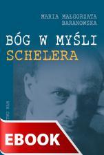 Bóg w myśli Schelera - , Maria Małgorzata Baranowska