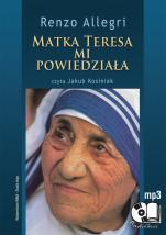 Matka Teresa mi powiedziała - , Renzo Allegri