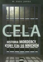 Cela  - Historia mordercy, który stał się mnichem, W. Paul Jones