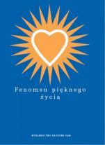 Fenomen pięknego życia / Outlet - , red. nauk. Małgorzata Jankowska, Sergiusz Niziński