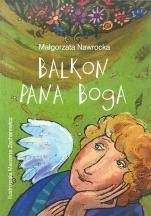 Balkon Pana Boga / Outlet - , Małgorzata Nawrocka