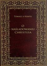 O naśladowaniu Chrystusa - , Tomasz a Kempis