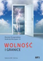 Wolność i granice - , Dorota Przygrodzka, Andrzej Niczypor SJ
