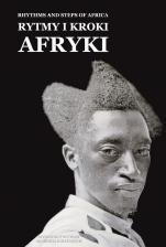 Rytmy i kroki Afryki - , Redakcja Wiesna Mond-Kozłowska