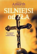Silniejsi od zła - Jak rozpoznać, zwyciężyć i unikać Szatana?, Gabriele Amorth, Roberto Italo Zanini