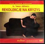 Rekolekcje na kryzys - , ks. Tomasz Jaklewicz