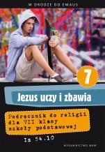 Jezus uczy i zbawia - katechizm - Podręcznik do klasy VII szkoły podstawowej, red. Zbigniew Marek SJ