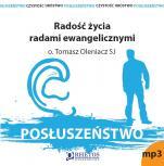 Posłuszeństwo. Radość życia radami ewangelicznymi - , Tomasz Oleniacz SJ