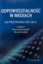 Odpowiedzialność w mediach / Outlet - Od przypadku do celu, red. Andrzej Baczyński, Michał Drożdż