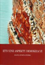 Etyczne aspekty demokracji / Outlet - , Joanna Mysona Byrska