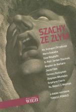 Szachy ze Złym - , Tomasz Ponikło