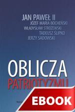 Oblicza patriotyzmu - , Praca zbiorowa