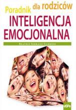 Inteligencja emocjonalna Poradnik dla rodziców - Poradnik dla rodziców, Beatriz Serrano Garrido