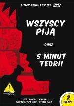 Wszyscy piją oraz 5 minut teorii - , Tomasz Mucha