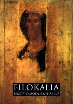Filokalia / Teksty o modlitwie serca - Teksty o modlitwie serca,