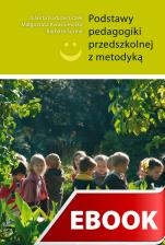 Podstawy pedagogiki przedszkolnej z metodyką - , Jolanta Karbowniczek, Małgorzata Kwaśniewska, Barbara Surma