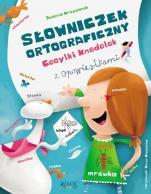 Słowniczek ortograficzny Cecylki Knedelek - , Joanna Krzyżanek, Zenon Wiewiurka