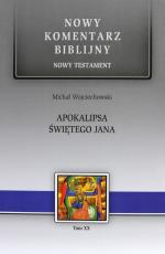 Apokalipsa świętego Jana - Nowy Testament, Michał Wojciechowski