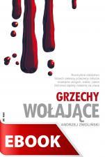 Grzechy wołające - , Ks. Andrzej Zwoliński