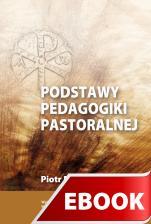 Podstawy Pedagogiki Pastoralnej - , Piotr Mazur