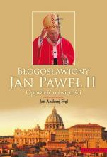 Błogosławiony Jan Paweł II / Outlet - Opowieść o świętości, Jan Andrzej Fręś
