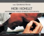 "Hiob i Kohelet  - ""Niepokojące"" księgi Starego Testamentu, Gianfranco Ravasi"