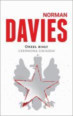 Orzeł biały, czerwona gwiazda - Wojna polsko-bolszewicka 1919-1920, Davies Norman