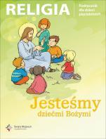 Jesteśmy dziećmi Bożymi - Podręcznik do nauki religii dla dzieci pięcioletnich, red. ks. Jan Szpet, Danuta Jackowiak