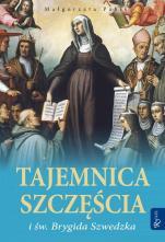 Tajemnica szczęścia i św. Brygida Szwedzka  - , Małgorzata Pabis