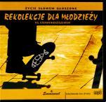 Rekolekcje dla młodzieży - , ks. Stefan Radziszewski
