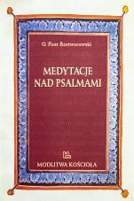 Medytacje nad Psalmami - , Piotr Rostworowski OSB