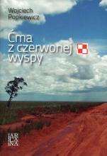 Ćma z czerwonej wyspy / Outlet - , Wojciech Popkiewicz