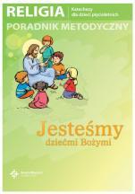 Jesteśmy dziećmi Bożymi / Wojciech - Poradnik metodyczny dla 5-latków, red. ks. Jan Szpet, Danuta Jackowiak