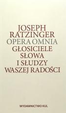 Głosiciele Słowa i słudzy waszej radości  - Opera omnia Tom XII, Joseph Ratzinger