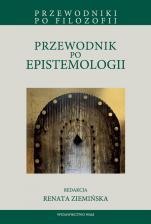 Przewodnik po epistemologii - , red. Renata Ziemińska
